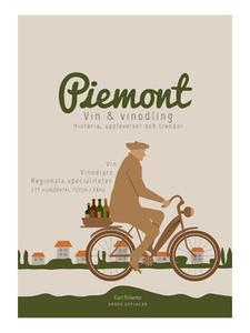 Piemont - Vin, vinodlare, specialiteter (e-bok)