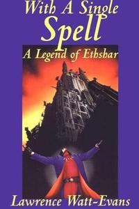 With a Single Spell (e-bok) av Lawrence Watt-Ev