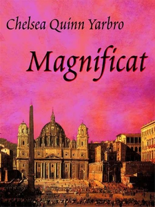 Magnificat (e-bog) af Chelsea Quinn Yarbro
