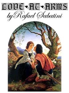 Love-At-Arms (e-bok) av Rafael Sabatini