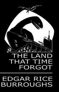 The Land That Time Forgot (e-bog) af Edgar Rice Burroughs