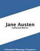 Jane Austen - Collected Works