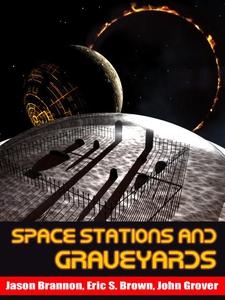 Space Stations and Graveyards (e-bok) av Jason
