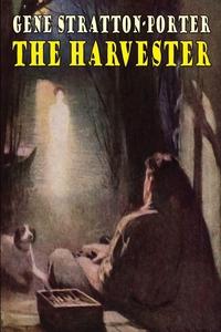 The Harvester (e-bok) av Gene Stratton-Porter