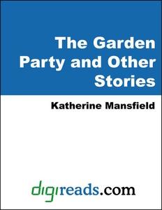 The Garden Party and Other Stories (e-bok) av K