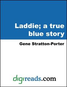 Laddie (e-bok) av Gene Stratton-Porter