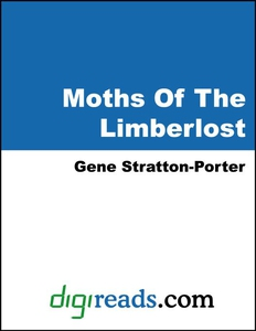 Moths Of The Limberlost (e-bok) av Gene Stratto