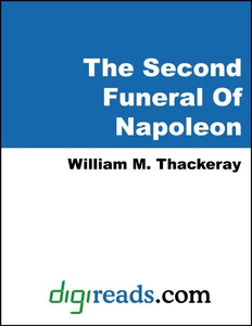 The Second Funeral Of Napoleon (e-bok) av Willi