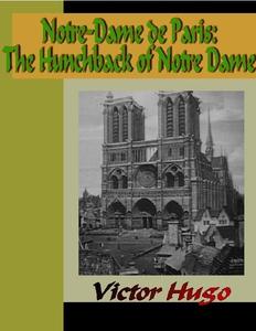 Notre-Dame de Paris - The Hunchback of Notre Da