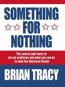 Something for Nothing (e-bok) av Brian Tracy