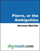 Pierre, or the Ambiguities