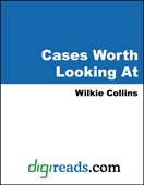 Cases Worth Looking At