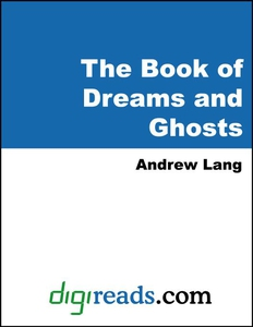The Book of Dreams and Ghosts (e-bok) av Andrew