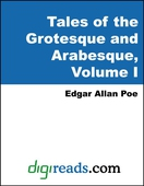 Tales of the Grotesque and Arabesque, Volume I