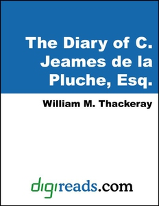 The Diary of C. Jeames de la Pluche, Esq. (e-bo