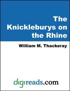The Knickleburys on the Rhine (e-bok) av Willia