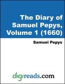 The Diary of Samuel Pepys, Volume 1 (1660)