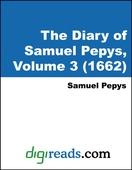 The Diary of Samuel Pepys, Volume 3 (1662)