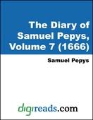 The Diary of Samuel Pepys, Volume 7 (1666)