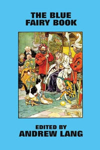 The Blue Fairy Book (e-bok) av Andrew Lang
