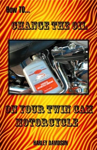 How to Change the Oil on Your Twin Cam Harley D