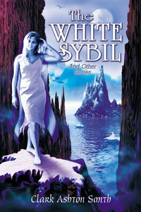 The White Sybil and Other Stories (e-bok) av Cl