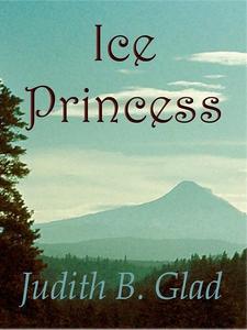 Ice Princess (e-bok) av Judith B. Glad