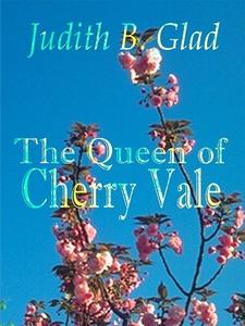 The Queen of Cherry Vale (e-bok) av Judith B. G