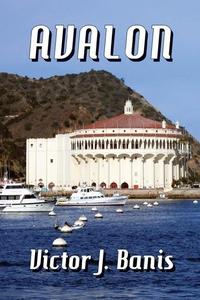Avalon (e-bok) av Victor J. Banis