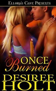 Once Burned (e-bog) af Desiree Holt