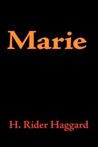 Marie (e-bok) av H. Rider Haggard