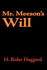 Mr. Meeson's Will (e-bok) av H. Rider Haggard
