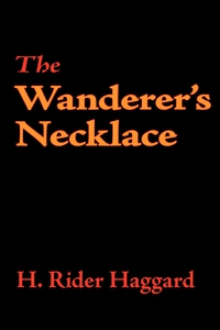 The Wanderer's Necklace (e-bok) av H. Rider Hag