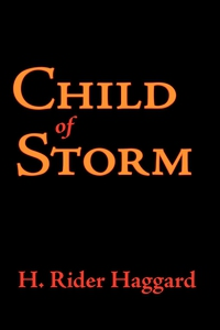 Child of Storm (e-bok) av H. Rider Haggard