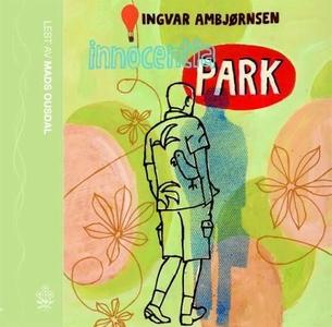 Innocentia park (lydbok) av Ingvar Ambjørnsen