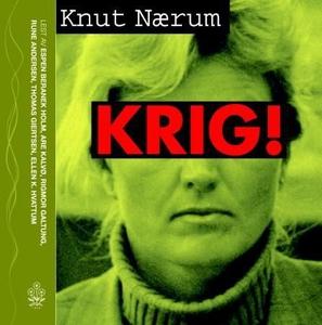 Krig! (lydbok) av Knut Nærum