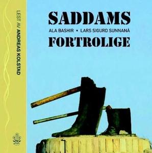 Saddams fortrolige (lydbok) av Ala Bashir, La