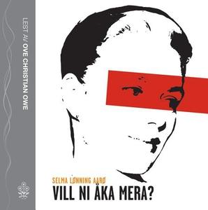 Vill ni åka mera? (lydbok) av Selma Lønning A