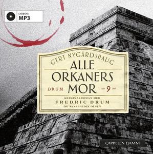 Alle orkaners mor (lydbok) av Gert Nygårdshau