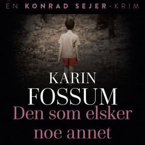 Den som elsker noe annet (lydbok) av Karin Fo
