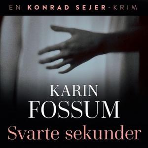 Svarte sekunder (lydbok) av Karin Fossum