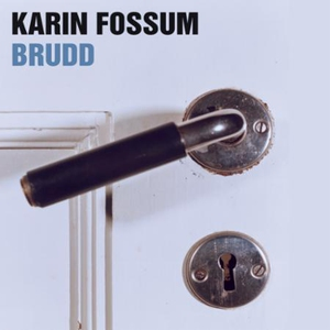 Brudd (lydbok) av Karin Fossum