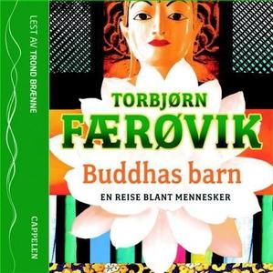 Buddhas barn (lydbok) av Torbjørn Færøvik
