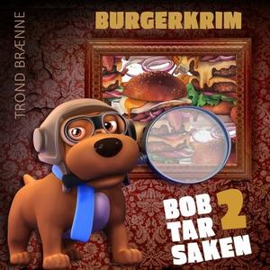 Burgerkrim (lydbok) av Trond Brænne