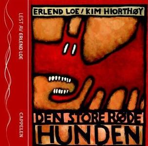 Den store røde hunden (lydbok) av Erlend Loe