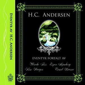 Eventyr av H.C. Andersen (lydbok) av H.C. And