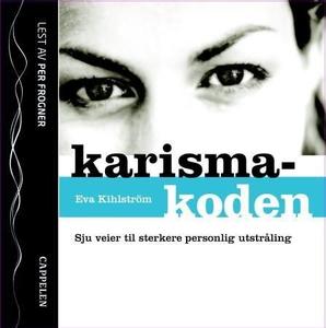 Karismakoden (lydbok) av Eva Kihlström