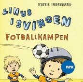 Linus i Svingen og fotballkampen
