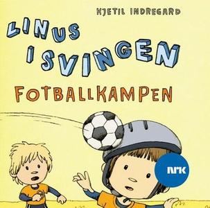 Linus i Svingen og fotballkampen (lydbok) av