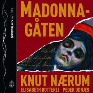 Madonna-gåten (lydbok) av Knut Nærum, Elisabe